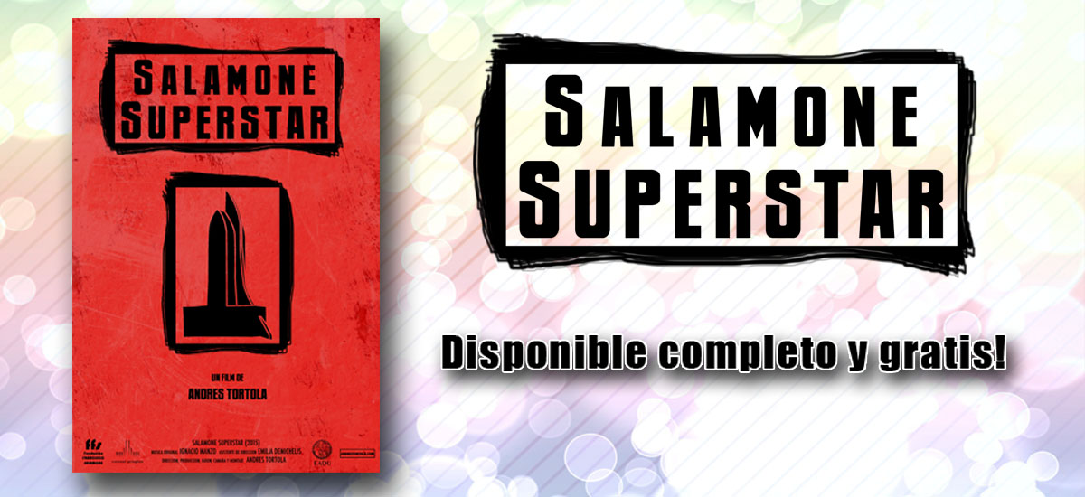 "Mira completo el documental ""Salamone Superstar"""